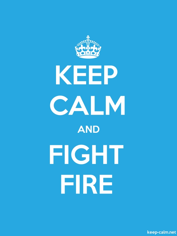 KEEP CALM AND FIGHT FIRE - white/blue - Default (600x800)