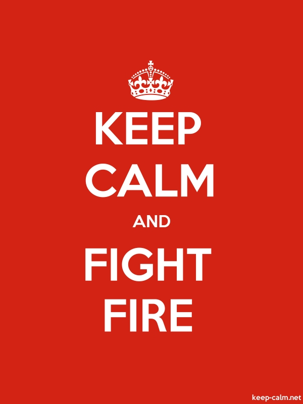 KEEP CALM AND FIGHT FIRE - white/red - Default (600x800)