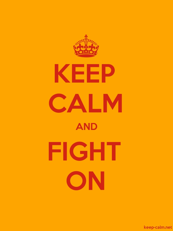 KEEP CALM AND FIGHT ON - red/orange - Default (600x800)