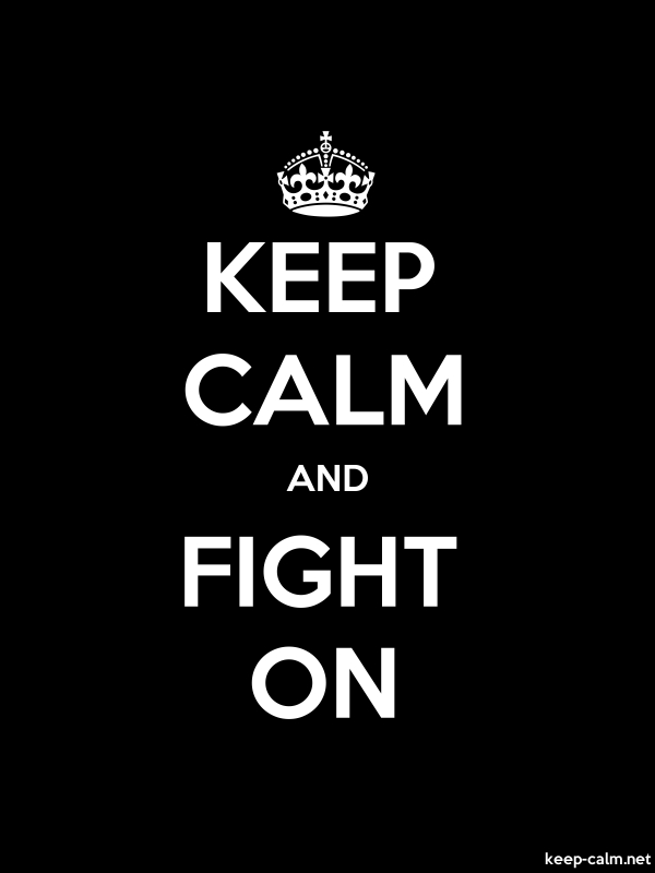KEEP CALM AND FIGHT ON - white/black - Default (600x800)