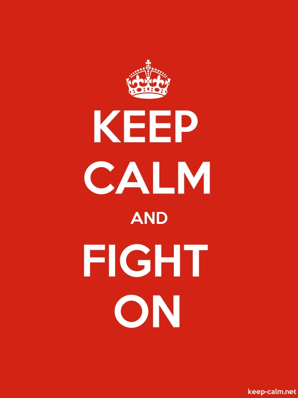 KEEP CALM AND FIGHT ON - white/red - Default (600x800)