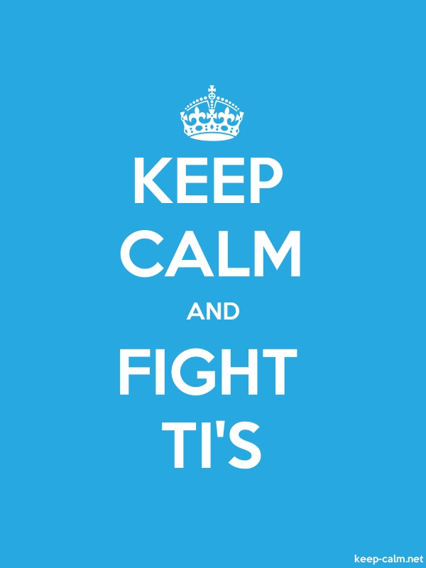 KEEP CALM AND FIGHT TI'S - white/blue - Default (600x800)