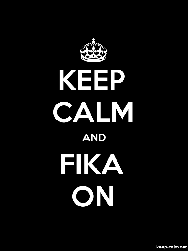 KEEP CALM AND FIKA ON - white/black - Default (600x800)