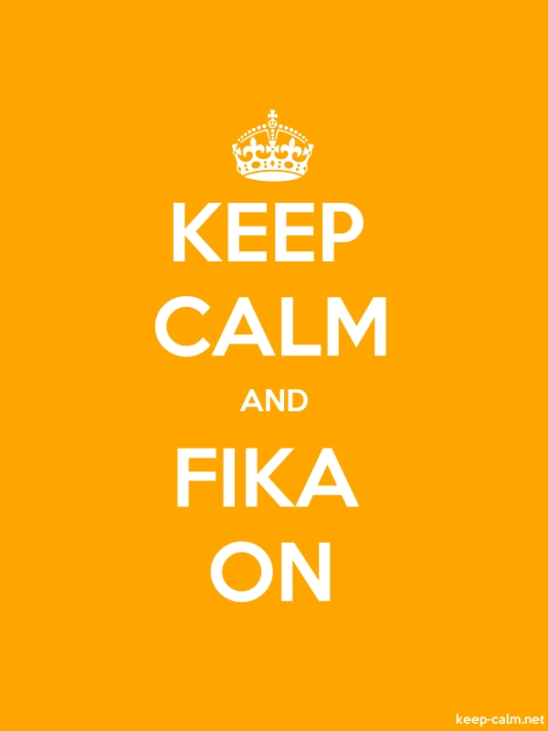 KEEP CALM AND FIKA ON - white/orange - Default (600x800)
