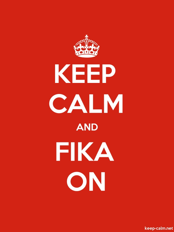 KEEP CALM AND FIKA ON - white/red - Default (600x800)