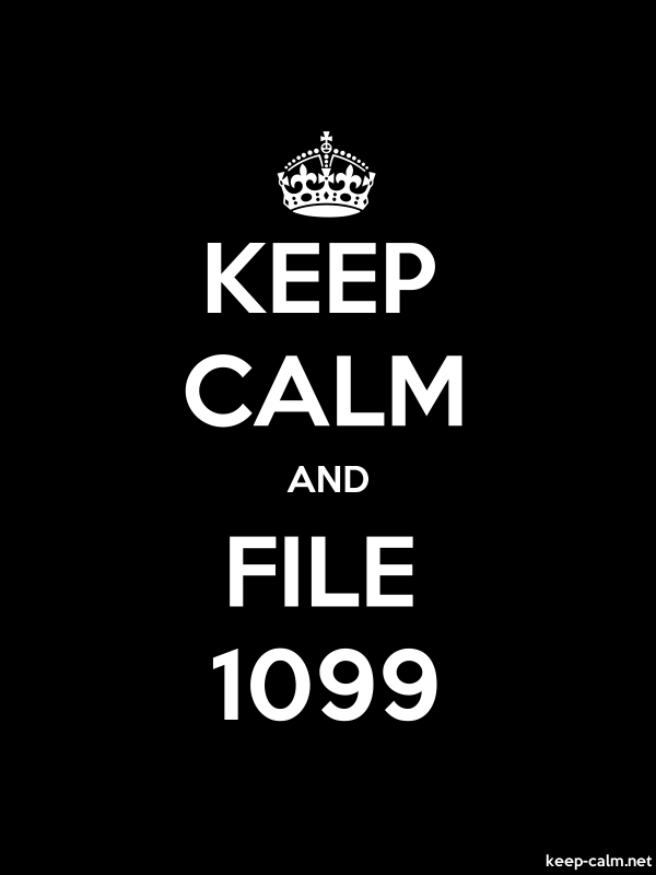 KEEP CALM AND FILE 1099 - white/black - Default (600x800)