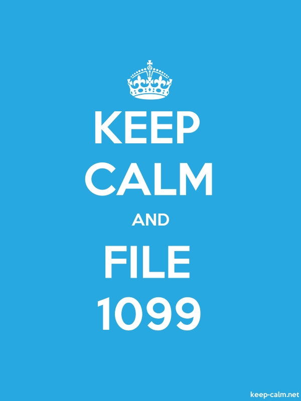 KEEP CALM AND FILE 1099 - white/blue - Default (600x800)
