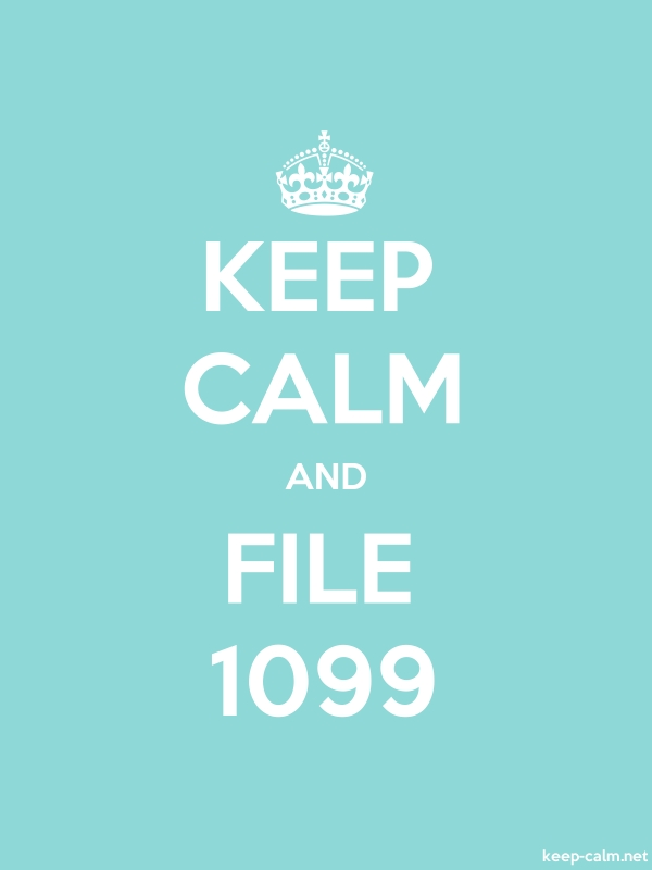 KEEP CALM AND FILE 1099 - white/lightblue - Default (600x800)
