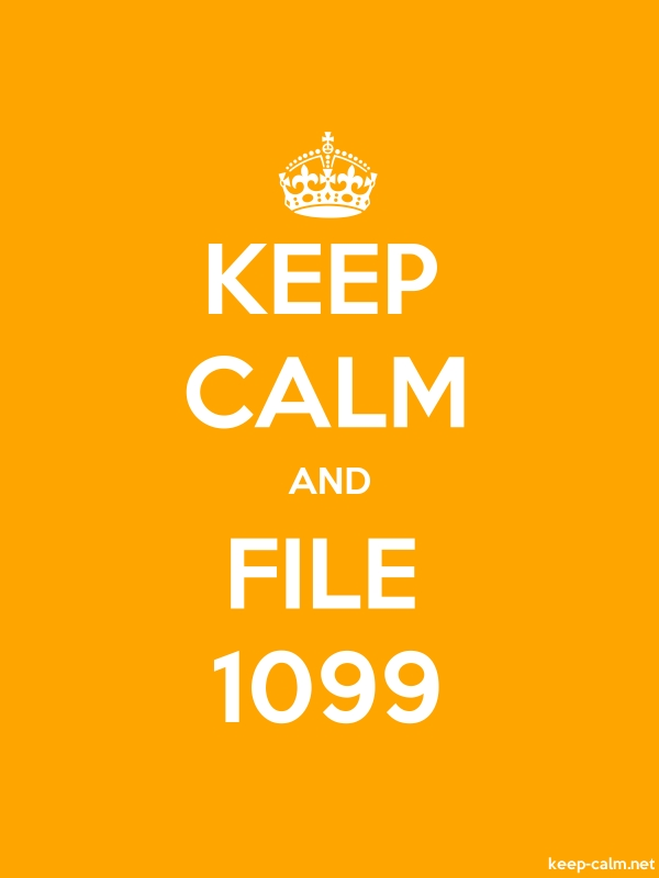 KEEP CALM AND FILE 1099 - white/orange - Default (600x800)