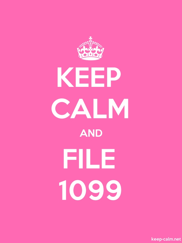 KEEP CALM AND FILE 1099 - white/pink - Default (600x800)