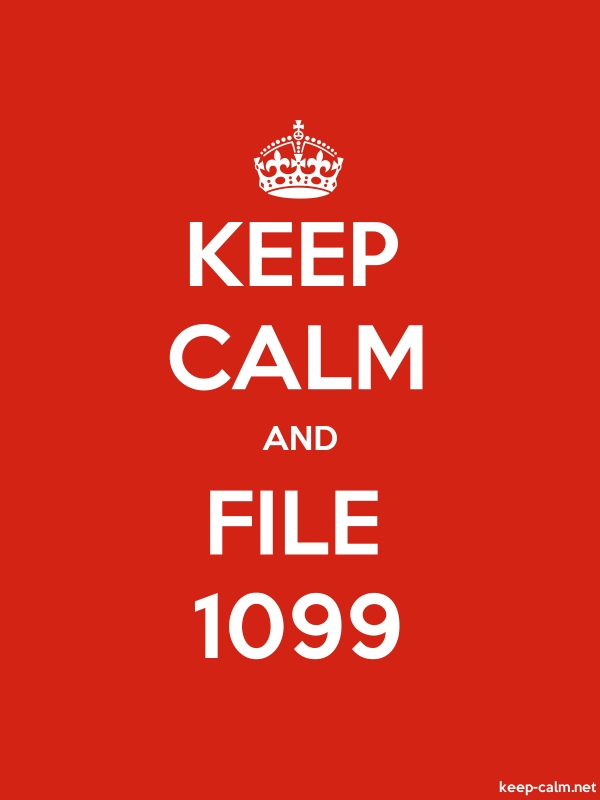 KEEP CALM AND FILE 1099 - white/red - Default (600x800)