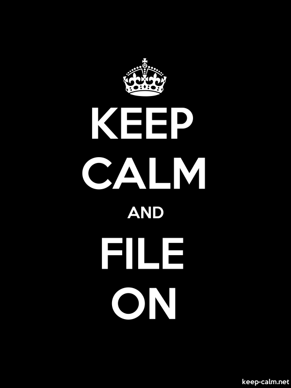 KEEP CALM AND FILE ON - white/black - Default (600x800)