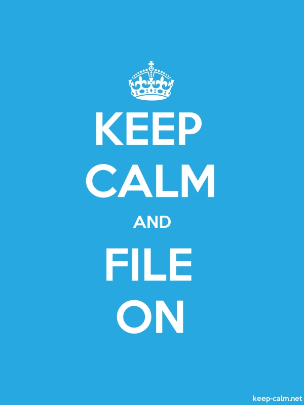 KEEP CALM AND FILE ON - white/blue - Default (600x800)