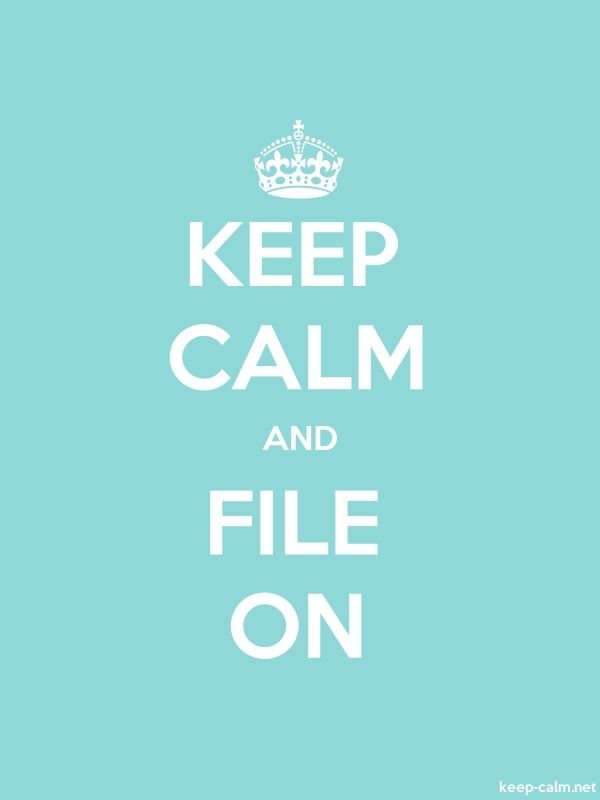 KEEP CALM AND FILE ON - white/lightblue - Default (600x800)