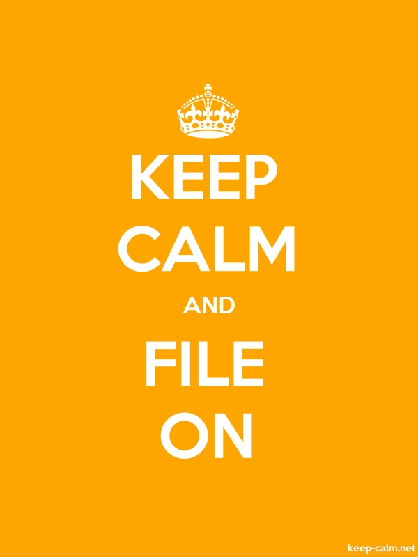 KEEP CALM AND FILE ON - white/orange - Default (600x800)