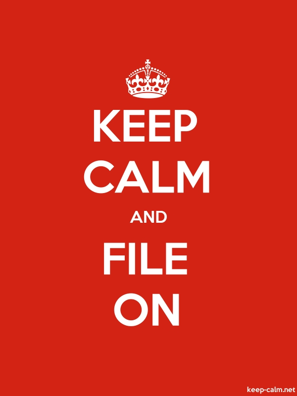 KEEP CALM AND FILE ON - white/red - Default (600x800)