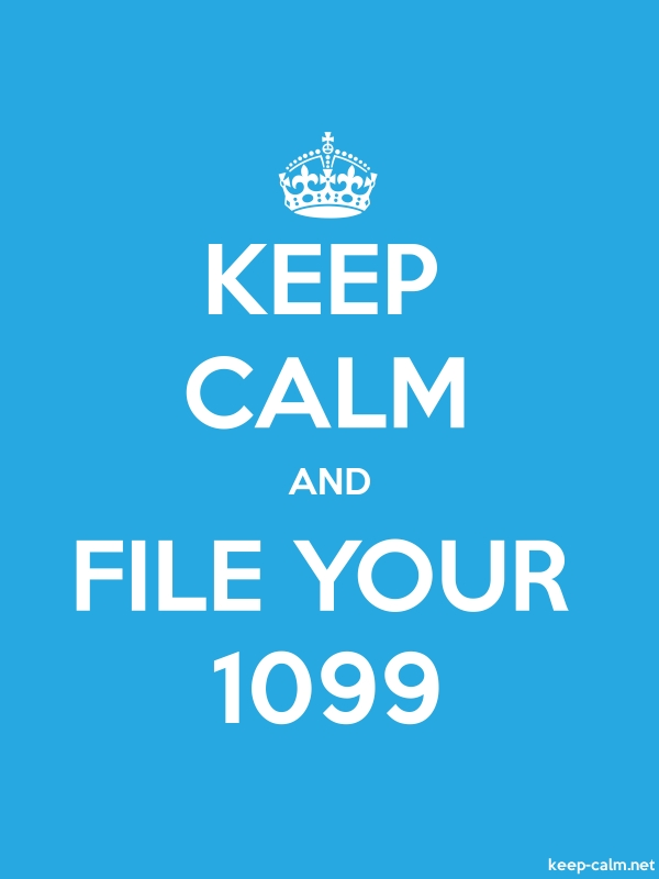 KEEP CALM AND FILE YOUR 1099 - white/blue - Default (600x800)