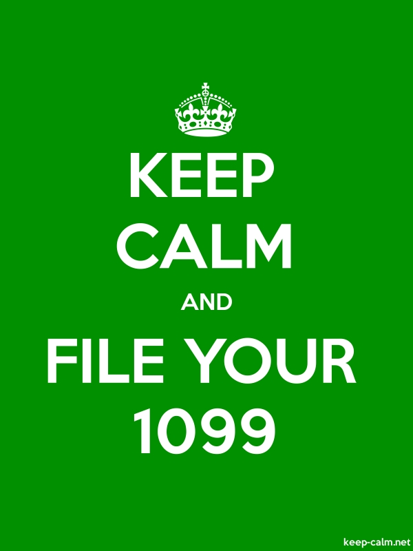 KEEP CALM AND FILE YOUR 1099 - white/green - Default (600x800)