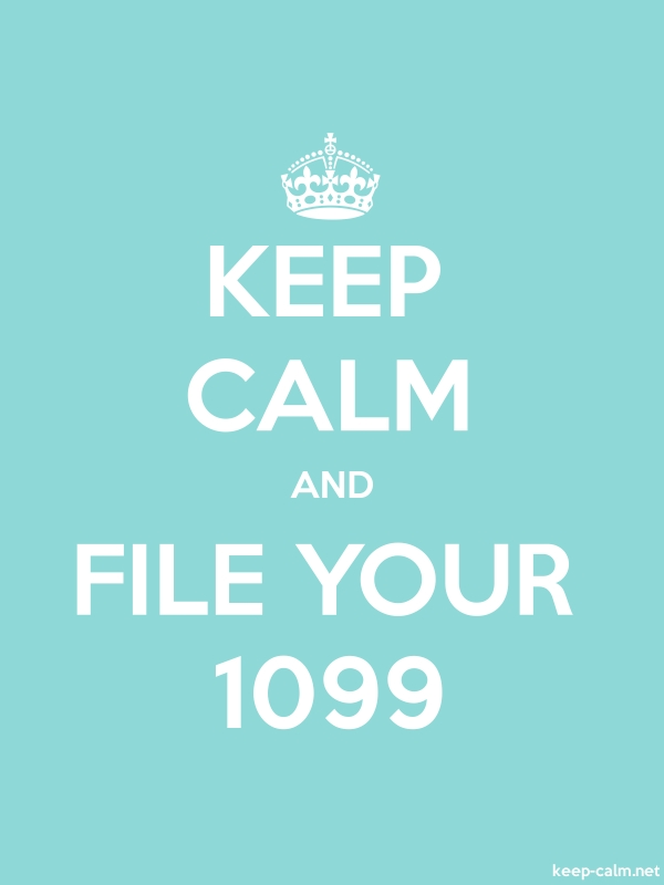 KEEP CALM AND FILE YOUR 1099 - white/lightblue - Default (600x800)