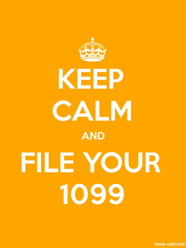KEEP CALM AND FILE YOUR 1099 - white/orange - Default (600x800)