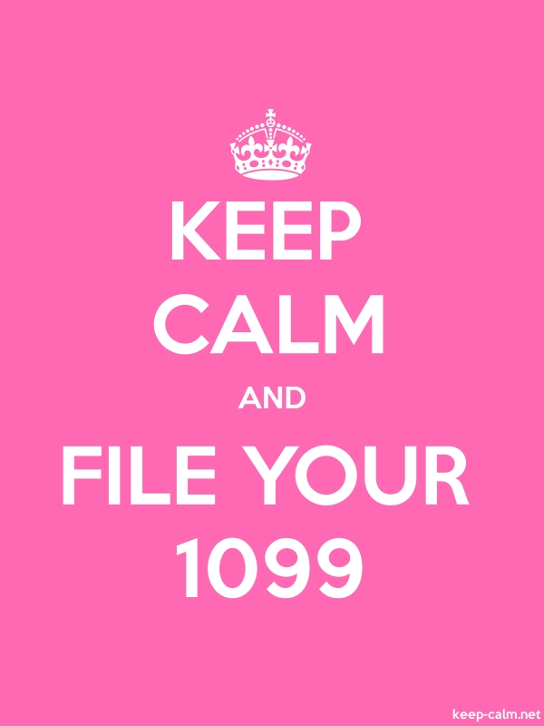 KEEP CALM AND FILE YOUR 1099 - white/pink - Default (600x800)