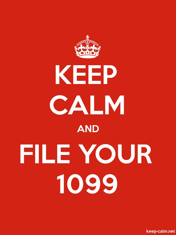 KEEP CALM AND FILE YOUR 1099 - white/red - Default (600x800)