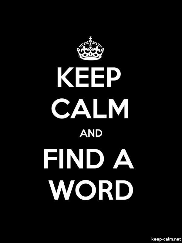 KEEP CALM AND FIND A WORD - white/black - Default (600x800)