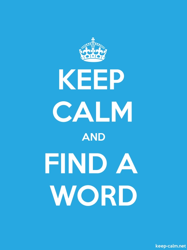 KEEP CALM AND FIND A WORD - white/blue - Default (600x800)