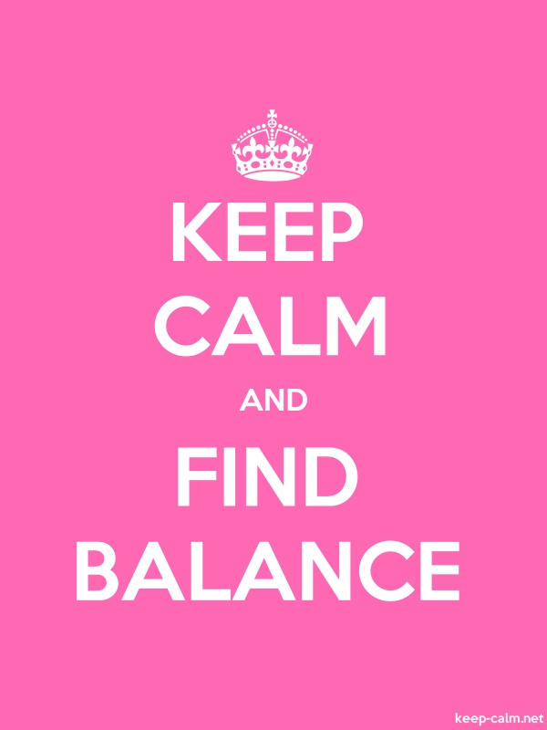 KEEP CALM AND FIND BALANCE - white/pink - Default (600x800)