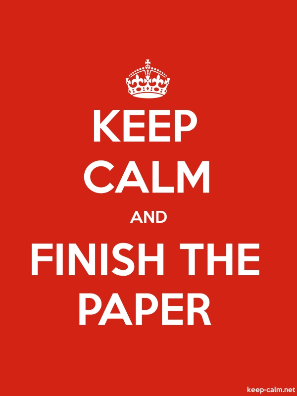 KEEP CALM AND FINISH THE PAPER - white/red - Default (600x800)