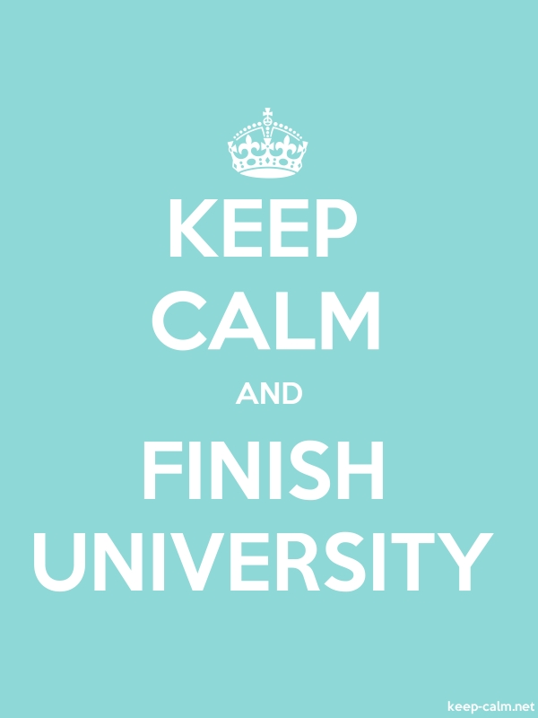 KEEP CALM AND FINISH UNIVERSITY - white/lightblue - Default (600x800)