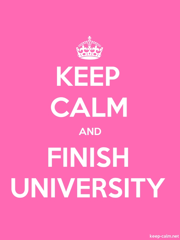 KEEP CALM AND FINISH UNIVERSITY - white/pink - Default (600x800)