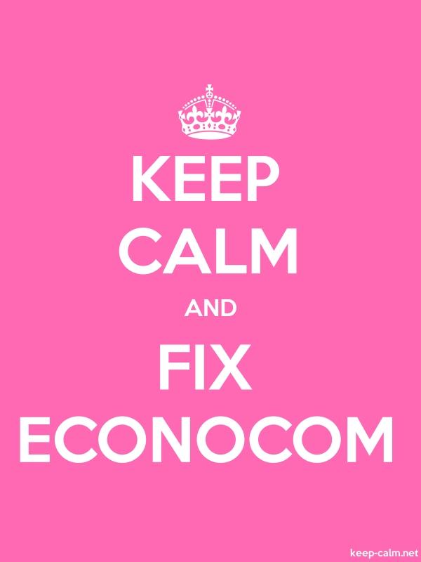 KEEP CALM AND FIX ECONOCOM - white/pink - Default (600x800)