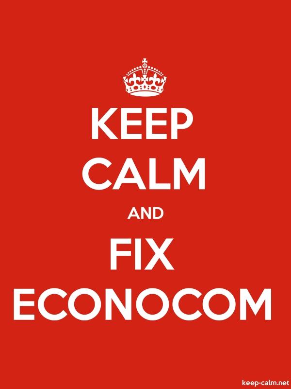 KEEP CALM AND FIX ECONOCOM - white/red - Default (600x800)