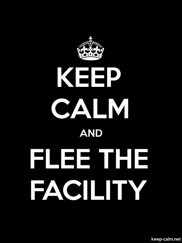 KEEP CALM AND FLEE THE FACILITY - white/black - Default (600x800)