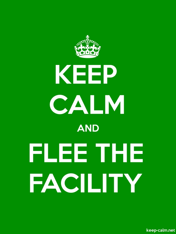 KEEP CALM AND FLEE THE FACILITY - white/green - Default (600x800)