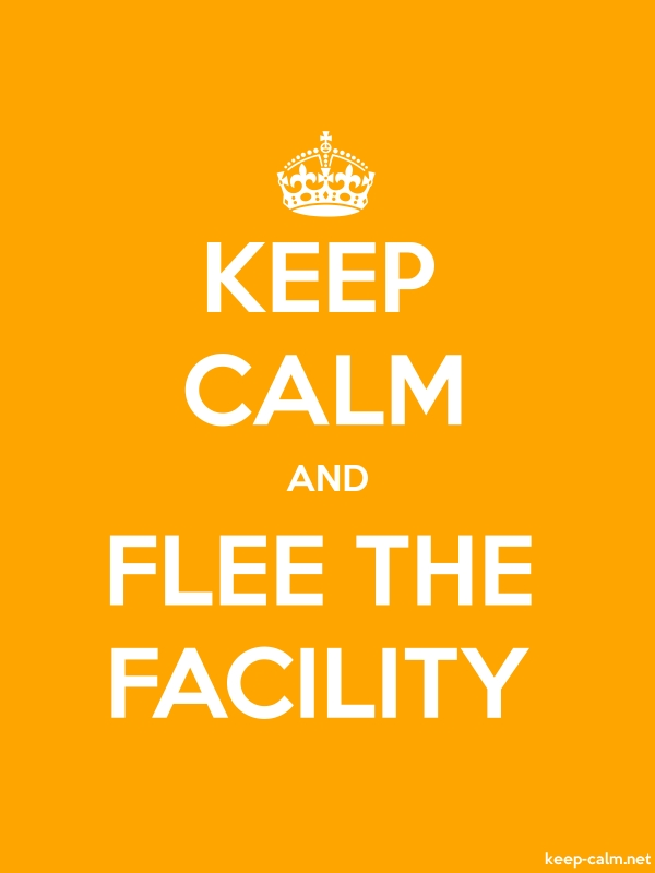 KEEP CALM AND FLEE THE FACILITY - white/orange - Default (600x800)