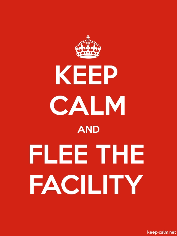 KEEP CALM AND FLEE THE FACILITY - white/red - Default (600x800)