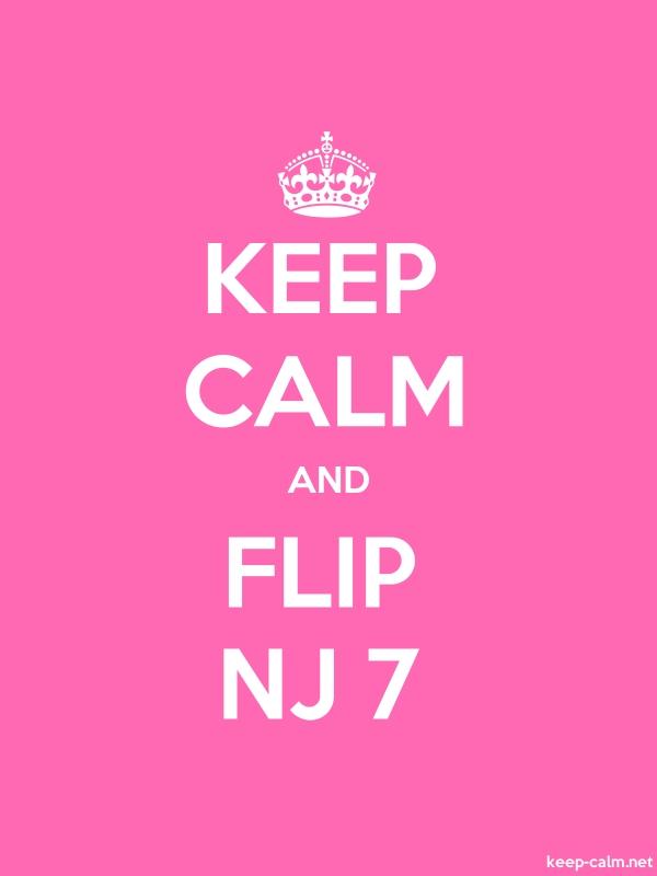 KEEP CALM AND FLIP NJ 7 - white/pink - Default (600x800)