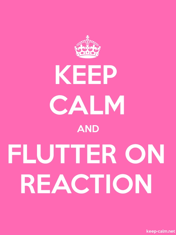 KEEP CALM AND FLUTTER ON REACTION - white/pink - Default (600x800)