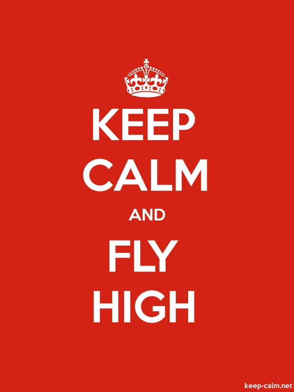 KEEP CALM AND FLY HIGH - white/red - Default (600x800)