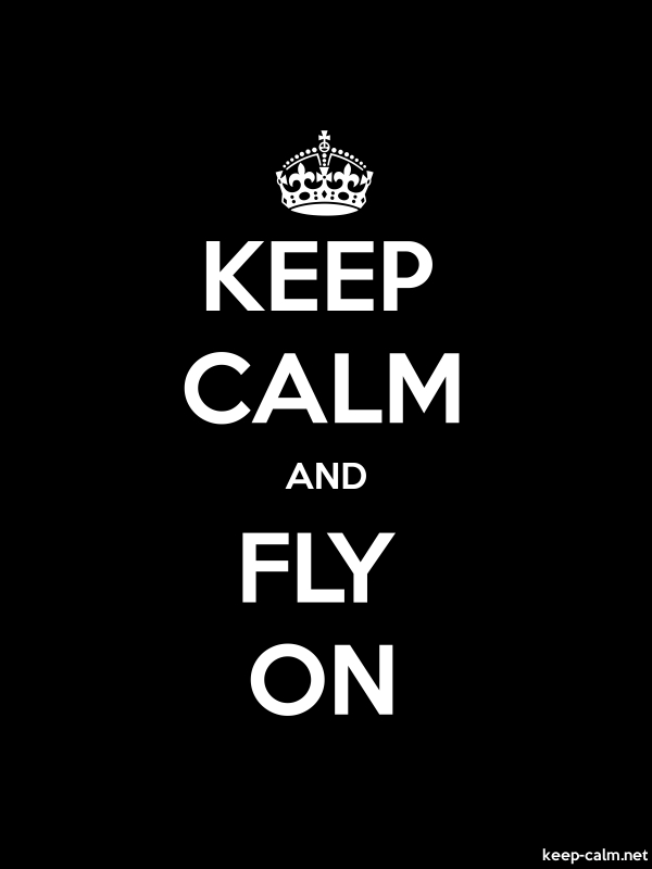 KEEP CALM AND FLY ON - white/black - Default (600x800)