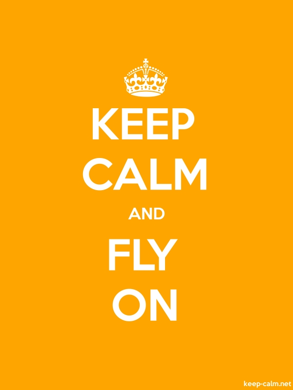 KEEP CALM AND FLY ON - white/orange - Default (600x800)