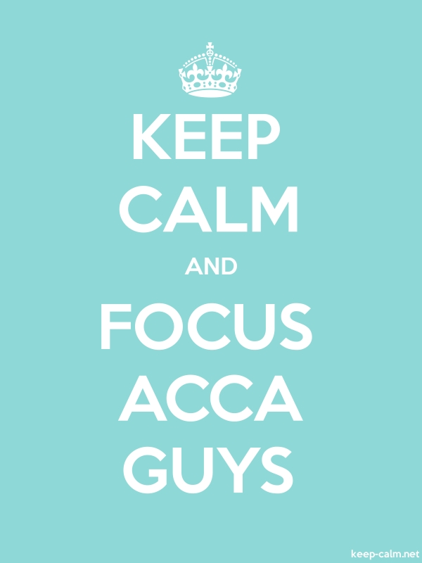 KEEP CALM AND FOCUS ACCA GUYS - white/lightblue - Default (600x800)