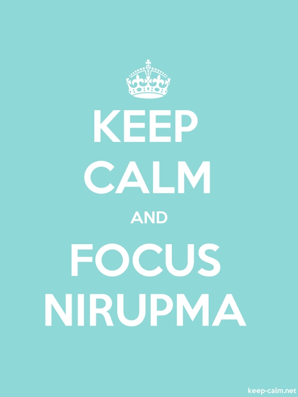 KEEP CALM AND FOCUS NIRUPMA - white/lightblue - Default (600x800)