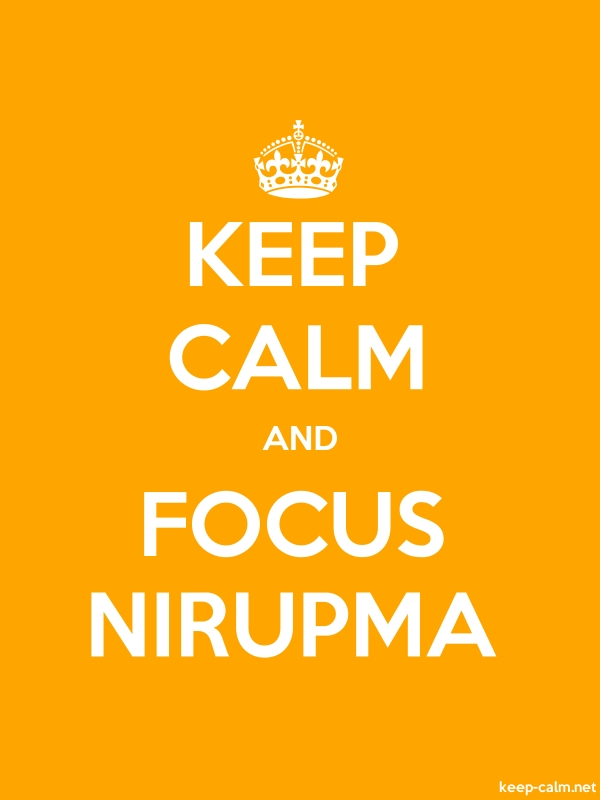 KEEP CALM AND FOCUS NIRUPMA - white/orange - Default (600x800)