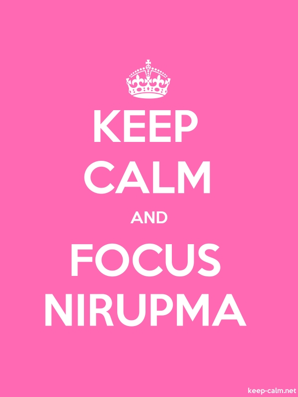 KEEP CALM AND FOCUS NIRUPMA - white/pink - Default (600x800)