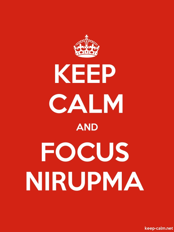 KEEP CALM AND FOCUS NIRUPMA - white/red - Default (600x800)
