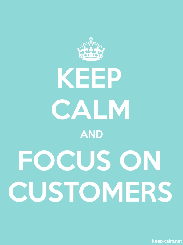 KEEP CALM AND FOCUS ON CUSTOMERS - white/lightblue - Default (600x800)