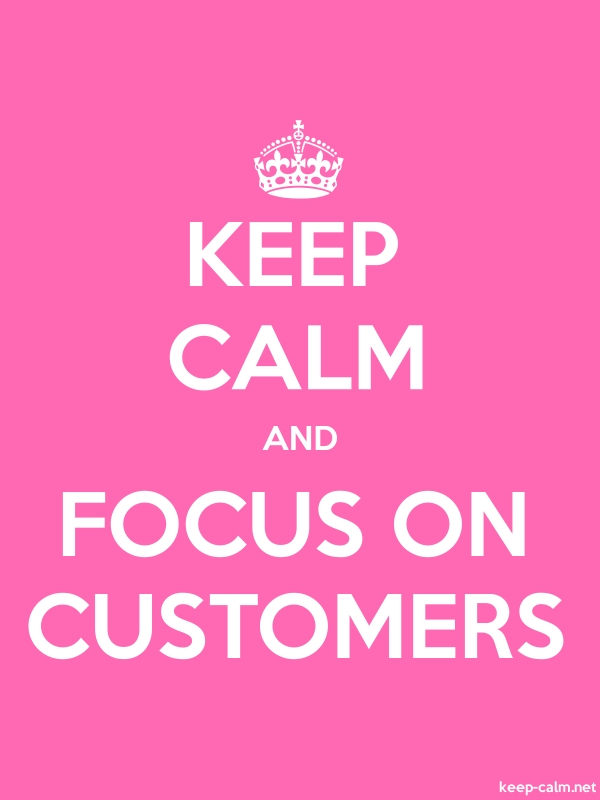 KEEP CALM AND FOCUS ON CUSTOMERS - white/pink - Default (600x800)